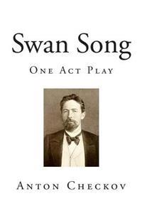 Swan Song: One Act Play