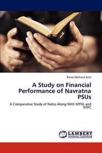A Study on Financial Performance of Navratna Psus