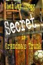 The Secret in Grandma's Trunk: Life Along the Ohio River