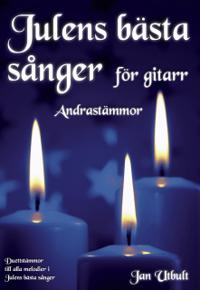 Julens bästa sånger Andrastämmor Gitarr - Jan Utbult pdf epub