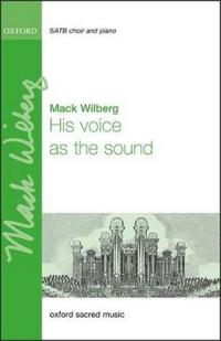 His voice as the sound