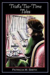 Trish's Tea-time Tales