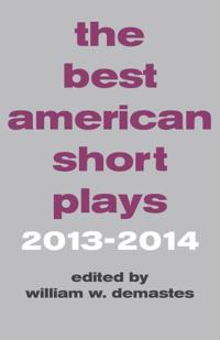 The Best American Short Plays 2013-2014