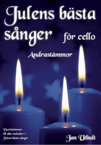 Julens bästa sånger Andrastämmor Cello - Jan Utbult pdf epub