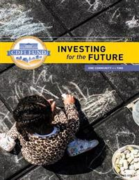 Investing for the Future: Fiscal Year 2013