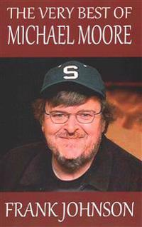 The Very Best of Michael Moore