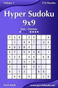 Hyper Sudoku 9x9 - Easy to Extreme - Volume 1 - 276 Puzzles