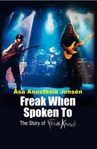 Freak When Spoken to: The Story of Freak Kitchen