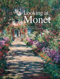 Looking at Monet