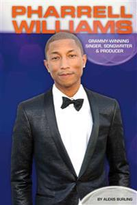 Pharrell Williams: Grammy-Winning Singer, Songwriter & Producer