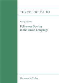 Politeness Devices in the Tuvan Language