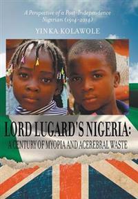 Lord Lugard's Nigeria