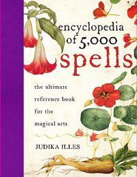 The Encyclopedia of 5000 Spells