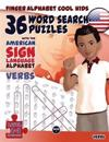 36 Word Search Puzzles  - American Sign Language Alphabet - Verbs