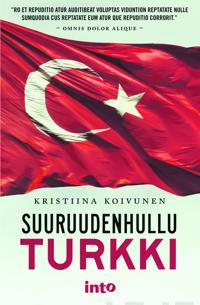 Suuruudenhullu Turkki