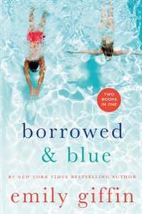 Borrowed & Blue: Something Borrowed, Something Blue
