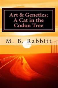 A Cat in the Codon Tree: Art & Genetics
