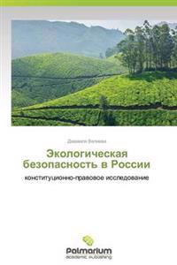 Ekologicheskaya Bezopasnost' V Rossii