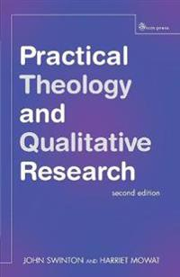 Practical Theology and Qualitative Research - second edition