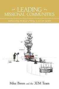 Leading Missional Communities