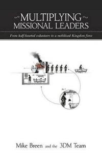 Multiplying Missional Leaders