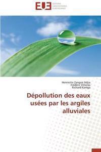 Depollution Des Eaux Usees Par Les Argiles Alluviales