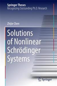 Solutions of Nonlinear SchrÓ§dinger Systems
