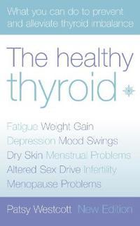 The Healthy Thyroid