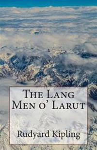 The Lang Men O' Larut