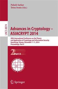 Advances in Cryptology -- ASIACRYPT 2014