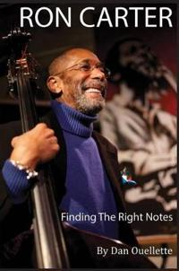 Ron Carter: Finding the Right Notes