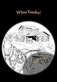 Whoa Yonder!: The Story of Yesterday's Farm