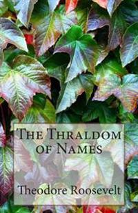 The Thraldom of Names