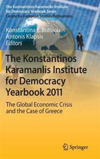 The Konstantinos Karamanlis Institute for Democracy Yearbook 2011