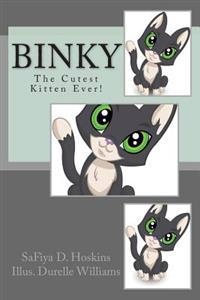 Binky: The Cutest Kitten Ever!