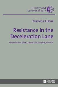 Resistance in the Deceleration Lane