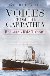 Voices from the Carpathia