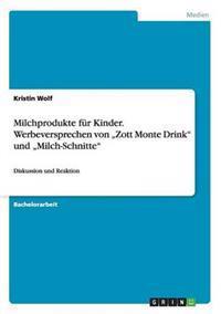 Milchprodukte Fur Kinder. Werbeversprechen Von Zott Monte Drink Und Milch-Schnitte