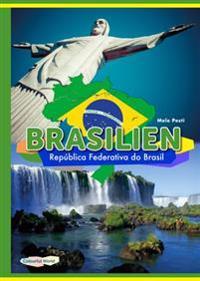 BRASILIEN - Republica Federativa do Brasil