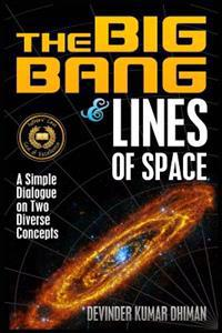The Big Bang and Lines of Space: A Simple Dialogue on Two Diverse Concepts