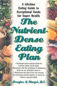 The Nutrient-Dense Eating Plan