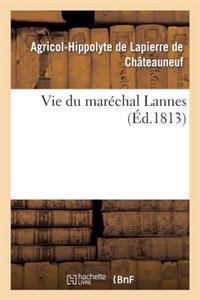 Vie Du Marechal Lannes