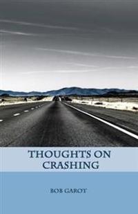 Thoughts on Crashing
