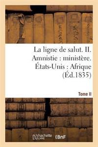 La Ligne de Salut. Tome II. Amnistie