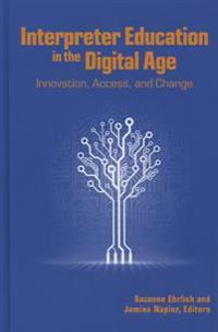Interpreter Education in the Digital Age