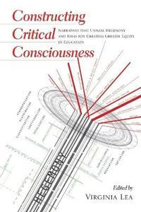 Constructing Critical Consciousness