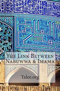 The Link Between Nabuwwa & Imama