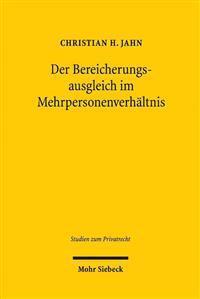 Der Bereicherungsausgleich Im Mehrpersonenverhaltnis: Dargestellt Anhand Der Ruckabwicklung Von Werk- Und Dienstleistungen