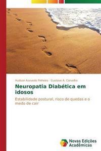 Neuropatia Diabetica Em Idosos