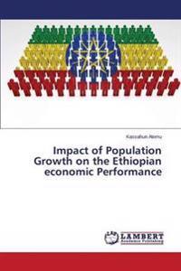 Impact of Population Growth on the Ethiopian Economic Performance
